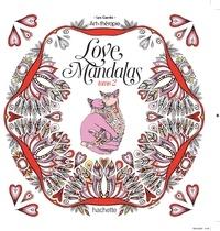 Sabrina Beretta - Love Mandalas - Tome 2.