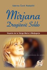 Lesmouchescestlouche.fr Mirjana Dragicevic Soldo - Voyante de la Vierge Marie à Medjugorje Image