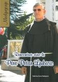 Sabrina Covic Radojicic - Rencontres avec le père Petar Ljubicic - Le prêtre qui révélera les secrets au monde.