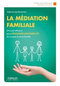 Sabrina de Dinechin - La médiation familiale.