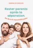 Sabrina de Dinechin - Rester parents apres la séparation - Les clés de la coparentalité positive.