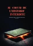 Sabrina de Saint-Ange et Dominique Vibrac - Au coeur de l'histoire interdite.