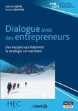 Sabrina Djefal et Daniel Genton - Dialogue avec des entrepreneurs - Des équipes qui élaborent la stratégie en marchant.
