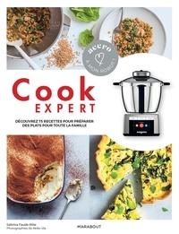 Sabrina Fauda-Rôle - Cook Expert - Découvrez 75 recettes pour préparer des plats pour toute la famille.