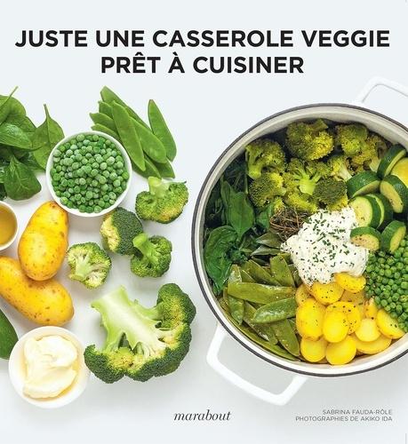 Juste une casserole Veggie