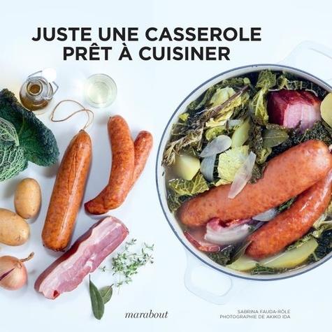 Juste une casserole