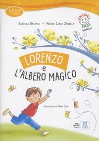 Sabrina Galasso et Mauro Carlo Zanella - Lorenzo e l'albero magico - 6-8 anni, 2e livello. 1 CD audio
