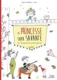 Sabrina Inghilterra et  Jules - La Princesse super savante et la bataille d'énigmes.