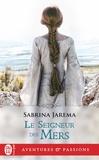 Sabrina Jarema - Le seigneur des mers.