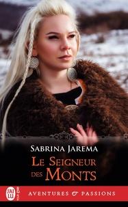 Sabrina Jarema - Le seigneur des monts.