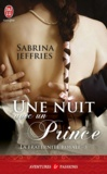 Sabrina Jeffries - La fraternité royale Tome 3 : Une nuit avec un prince.