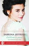 Sabrina Jeffries - Les hommes du duc Tome 1 : Oublions le passé.