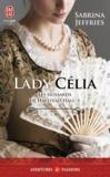 Sabrina Jeffries - Les hussards de Halstead Hall Tome 5 : Lady Célia.