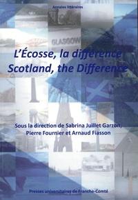 Sabrina Juillet Garzon et Pierre Fournier - L'Ecosse, la différence.
