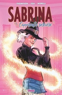 Kelly Thompson - Sabrina L'apprentie sorcière - Tome 01 - L'apprentie sorcière.