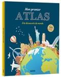 Sabrina Lanneluc et Marie-France Delhomme - Mon premier atlas - A la découverte du monde. Avec un poster géant du planisphère.