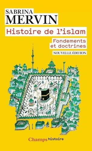 Histoire de l'Islam. Fondements et doctrines