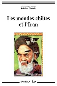 Les mondes chiites et l'Iran - Sabrina Mervin pdf epub