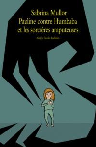 Pauline contre Humbaba et les sorcières amputeuses.pdf
