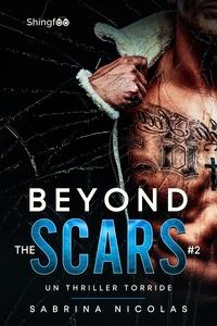 Sabrina Nicolas - Beyond The Scars Tome 2.