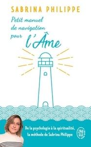 Petit manuel de navigation pour lâme - De la part dun gardien de phare.pdf
