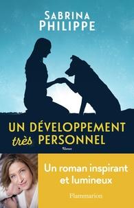 Sabrina Philippe - Un développement très personnel.