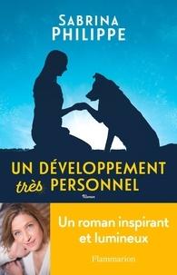 Téléchargements pdf gratuits ebooks Un développement très personnel par Sabrina Philippe in French MOBI PDB