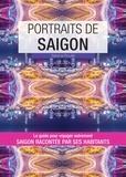 Sabrina Rouillé - Portraits de Saïgon.