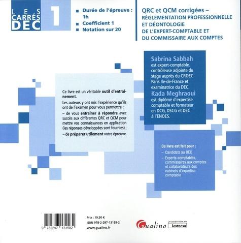 Réglementation professionnelle et déontologie de l'expert-comptable et du commissaire aux comptes DEC 1. QRC et QCM corrigées, 300 questions corrigées pour réviser et s'entraîner  Edition 2021