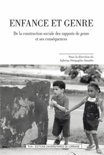 Sabrina Sinigaglia-Amadio - Enfance et genre - De la construction sociale des rapports de genre et ses conséquences.