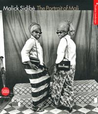 Sabrina Zannier et Laura Incardona - Malick Sidibé - The Portrait of Mali.