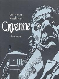 Saccomanno et Cacho Mandrafina - Cayenne.