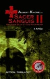 Sacer Sanguis II - Die Rückkehr.