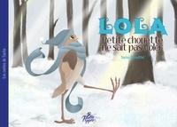 Sacha Batoufflet - LOLA - Petite chouette ne sait pas voler.