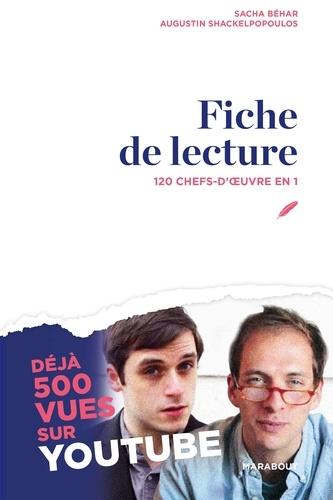 Sacha Béhar et Augustin Schakelpopoulos - Fiche de lecture.