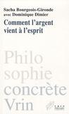 Sacha Bourgeois-Gironde - Comment l'argent vient à l'esprit - Etude d'une représentation polymorphe.