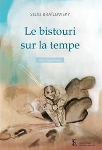 Téléchargements de livres gratuits pour ipod shuffle Le bistouri sur la tempe RTF PDB CHM in French 9791032631348