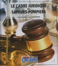 Sacha Demierre - Le cadre juridique des sapeurs-pompiers.