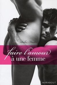 Sacha Fauster - Faire l'amour à une femme.