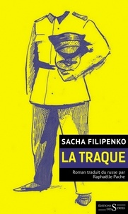 Sacha Filipenko - La traque.