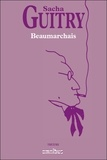 Sacha Guitry - Beaumarchais.