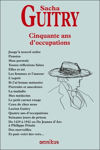 Sacha Guitry - Cinquante ans d'occupations.