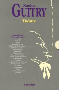 Sacha Guitry - Coffret théâtre de Sacha Guitry en 2 volumes - Tome 1, Mémoires d'un tricheur ; Tome 2, Théâtre je t'adore.