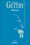 Sacha Guitry - Deburau.