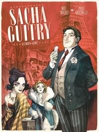 Noël Simsolo - Sacha Guitry - Tome 01 - Le Bien-aimé.