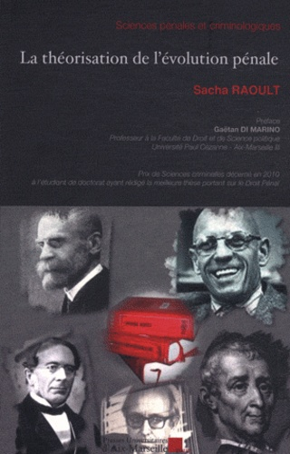 Sacha Raoult - La théorisation de l'évolution pénale.
