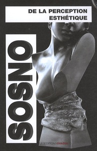 Sacha Sosno - De la perception esthétique.