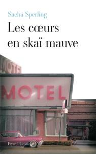 Sacha Sperling - Les coeurs en skaï mauve.