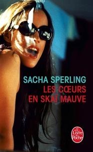 Sacha Sperling - Les coeurs en skai mauve.