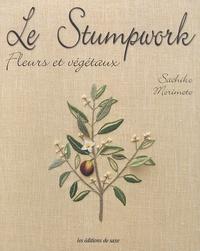Goodtastepolice.fr Le Stumpwork - Fleurs et végétaux Image